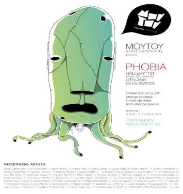 Phobia Exhibition @ Moytoy